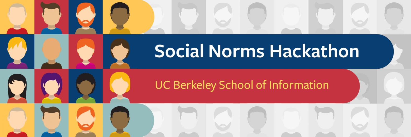 Social Norms Hackathon | UC Berkeley School of Information