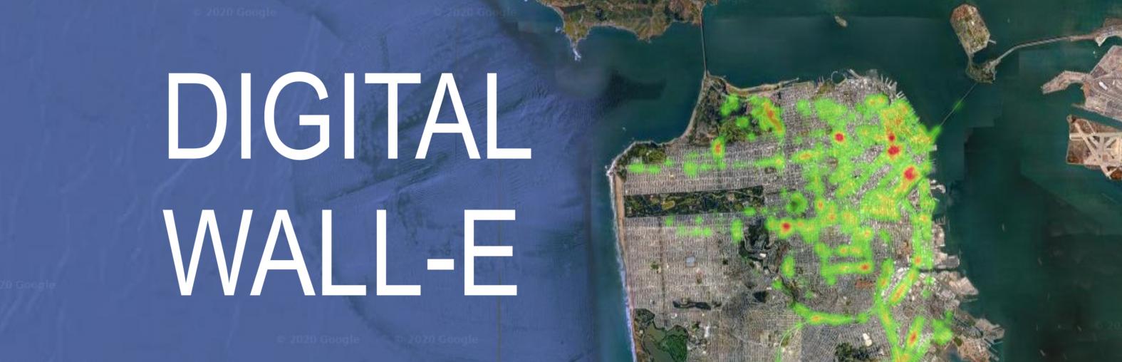 Digital Wall-E: Visualizing trash