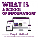 What is a school of information?
