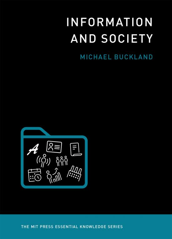 Information and Society, by Michael Buckland