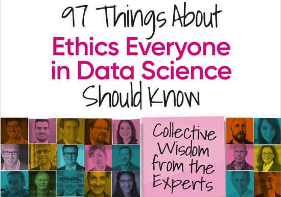 teaser image of book cover - O'Reilly Media - 97 Things About Ethics Everyone in Data Science Should Know