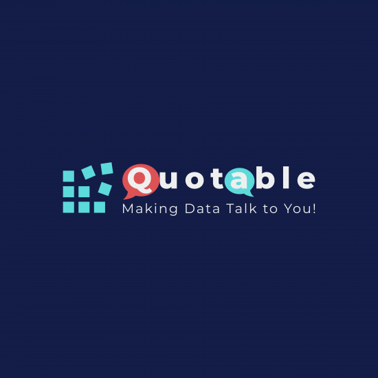 Quotable: Making Data Come Alive!